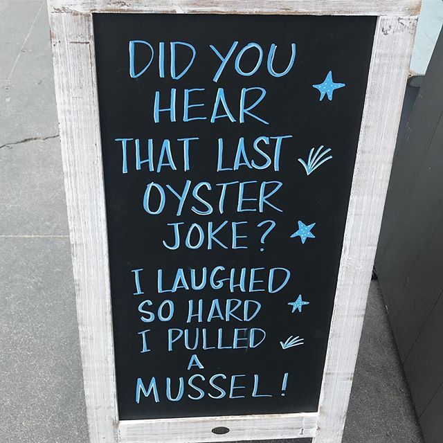Seafood humor. I laughed. #weeklydish #stephaniesdish #santamonica #seafood #jokes #laughs