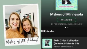 Twin Cities Collective   Makers of Minnesota Podcast